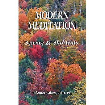 Moderne meditatie: Science & snelkoppelingen