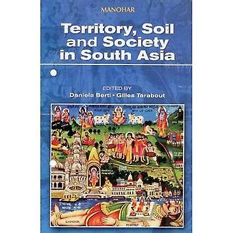 Territoire, le sol et la société en Asie du Sud