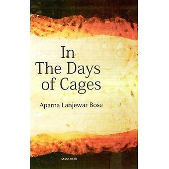 In Days of Cages