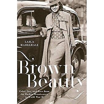 Ruskea kauneus: Väri, sukupuolen ja rodun Harlem Renaissance World War II