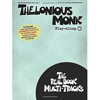 Thelonious Monk Play-Along: For C, B Flat, E Flat & Bass Clef Instruments (Real� Book Multi-Tracks)