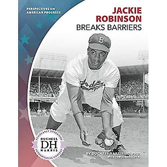 Jackie Robinson Breaks Barriers (Perspectives on American Progress)
