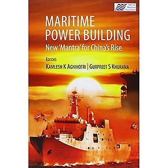 Maritime Power Building: New 'Mantra' for China's Rise