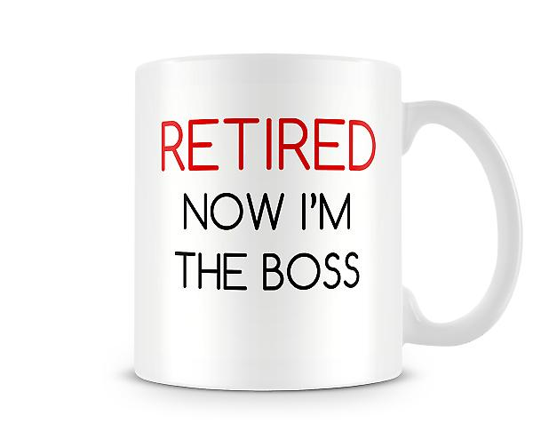 Retired Now I'm The Boss Mug