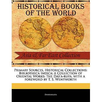 Bibliotheca Indica A Collection of Oriental Works The DasaRupa by Dhananjaya