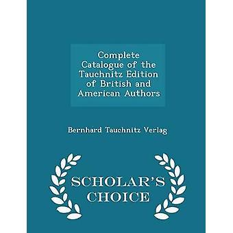 قائمة كاملة من الطبعة توتشنيتز للمؤلف البريطاني والأمريكي العلماء الطبعة اختيار طريق فيرلاغ & برنارد توتشنيتز