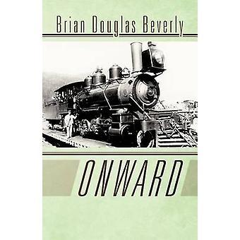 Weiterreise durch Beverly & Brian Douglas