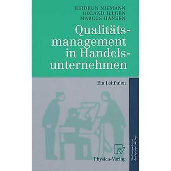 Qualittsmanagement in Handelsunternehmen  Ein Leitfaden by Niemann & Heidrun