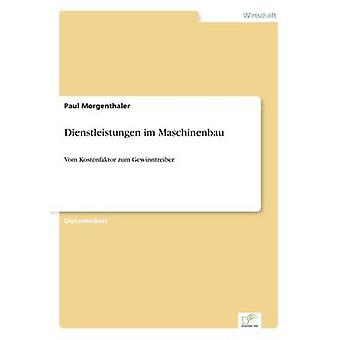 Dienstleistungen im Maschinenbau par Morgenthaler & Paul