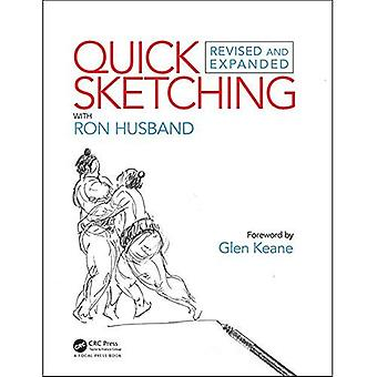 Quick Sketching with Ron Husband: Revised and Expanded