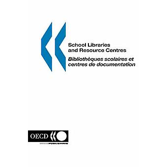School Libraries and Resource Centres by OECD. Published by OECD Publishing