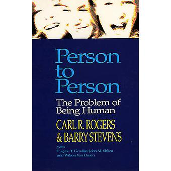 Person to Person - The Problem of Being Human by Carl R. Rogers - Barr