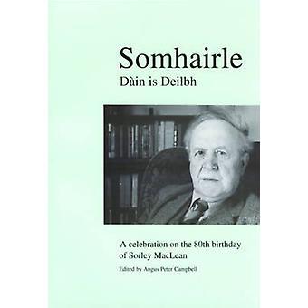 Somhairle - Daain is Deilbh  - A Celebration on the 80th Birthday of So