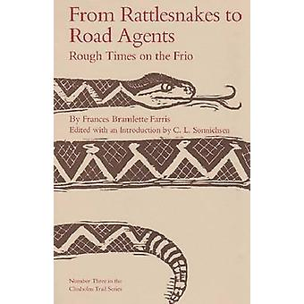 From Rattlesnakes by Farris-F - 9780875650050 Book