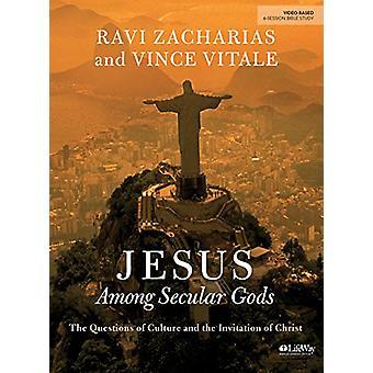 Jesus Among Secular Gods - Bible Study Book by Ravi Zacharias - 97814