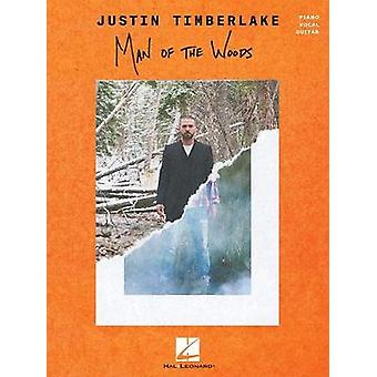 TIMBERLAKE JUSTIN MAN OF THE WOODS PVG BOOK by TIMBERLAKE JUSTIN MAN