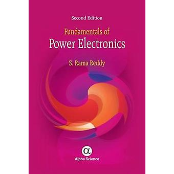 Fundamentals of Power Electronics (2nd Revised edition) by S.Rama Red