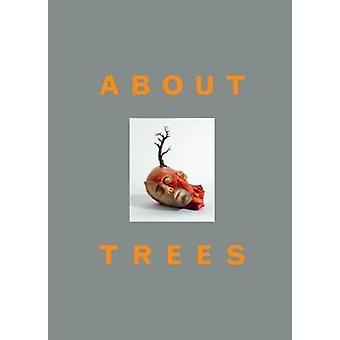 About Trees by Peter Fischer - 9783864421464 Book