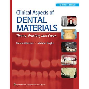 Clinical Aspects of Dental Materials (Paperback) by Gladwin Marcia Rdh Edd Bagby Michael