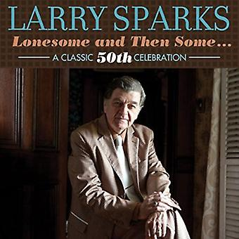 Larry Sparks - Lonesome & da nogle klassiske 50 [CD] USA import