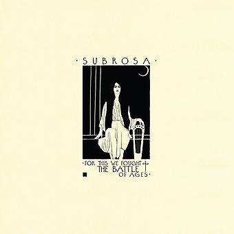 Subrosa - For dette vi Fought Slaget af aldre [CD] USA importerer