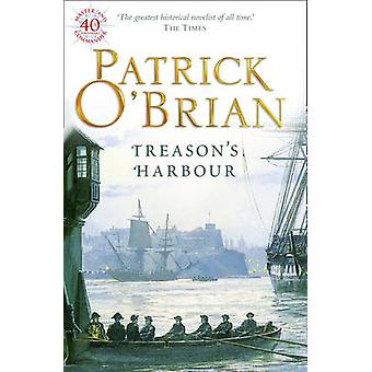 Treason's Harbour by Patrick O'Brian - 9780006499237 Book