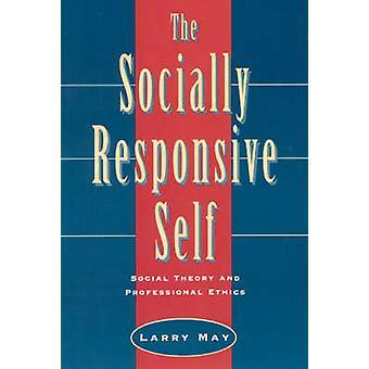 Das sozial reagieren selbst - Sozialtheorie und Berufsethik (