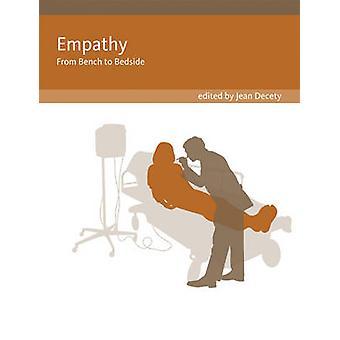 Empati - från bänken till sängkanten av Jean Decety - 9780262525954 bok