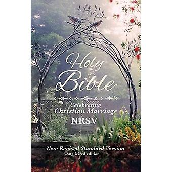 Holy Bible New Standard Revised Version - Celebrating Christian Marria