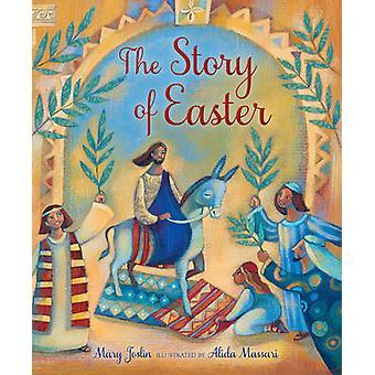 La historia de la Pascua por Mary Joslin - Alida Massari - 9780745964867 Bo