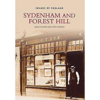 Sydenham and Forest Hill by John Coulter - John Seaman - 978075240036