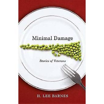 Minimale schade - verhalen van veteranen door H Lee Barnes - 9780874179118 B