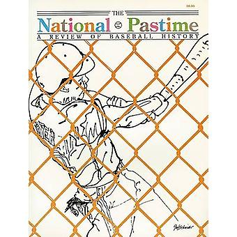 The National Pastime - A Review of Baseball History - Volume 10 by Soci