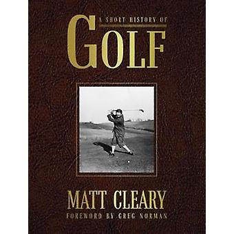 A Short History of Golf by Matt Cleary - 9781742579771 Book