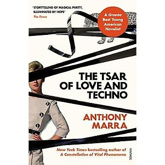 The Tsar of Love and Techno by Anthony Marra - 9781784707255 Book