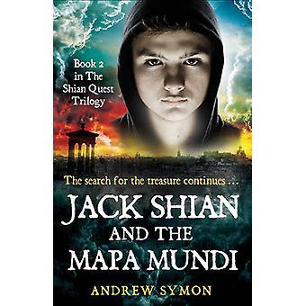 Jack Shian en de Mapa Mundi door Andrew Symon - 9781845027063 boek