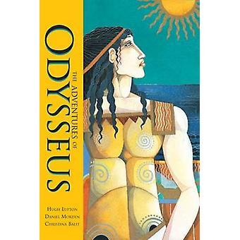 The Adventures of Odysseus by Hugh Lupton - Christina Balit - 9781846