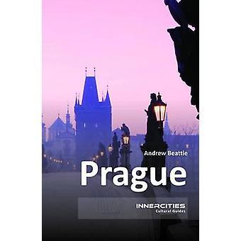 Prague by Andrew Beattie - 9781908493637 Book