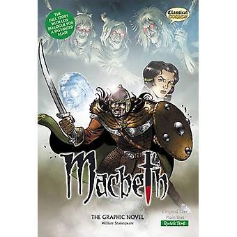 Macbeth the Graphic Novel - Quick Text (British English ed) by William