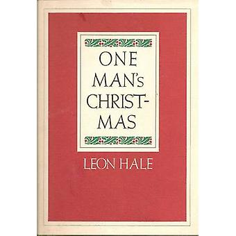 One Man's Christmas by Leon Hale - 9781623493844 Book