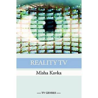 Reality TV by Misha Kavka - 9780748637232 Book