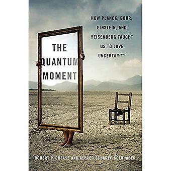 O momento de Quantum - como Planck, Bohr, Einstein e Heisenberg nos ensinaram a amar a incerteza