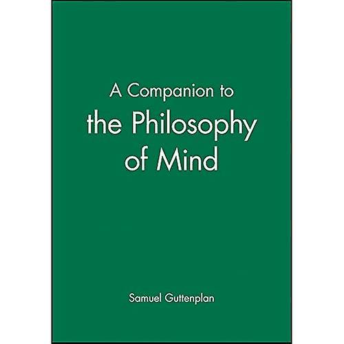 A Companion to the Philosophy of Mind (noirwell Companions to Philosophy)