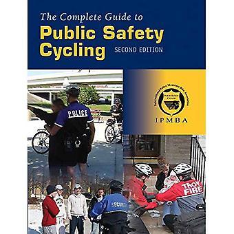 Le Guide complet de la sécurité publique