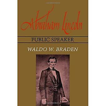 Abraham Lincoln, orateur Public