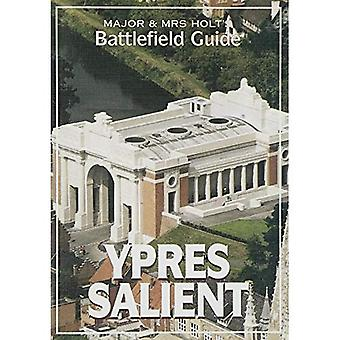 Major and Mrs.Holt's Battlefield Guide to Ypres Salient (Major & Mrs Holt's Battlefield Guide)