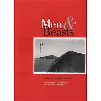 Men and Beasts: Wild Men and Tame Animals of Scotland