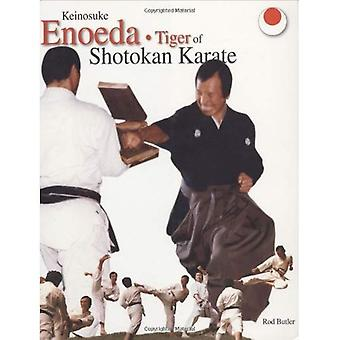 Keinosuke Enoeda - Tiger van Shotokan Karate [Illustrated]
