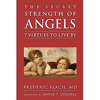 Secret Strength of Angels, The : 7 Virtues to Live By