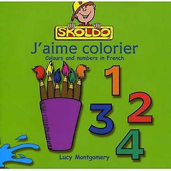 J'aime Colorier (Skoldo Primary French Scheme)